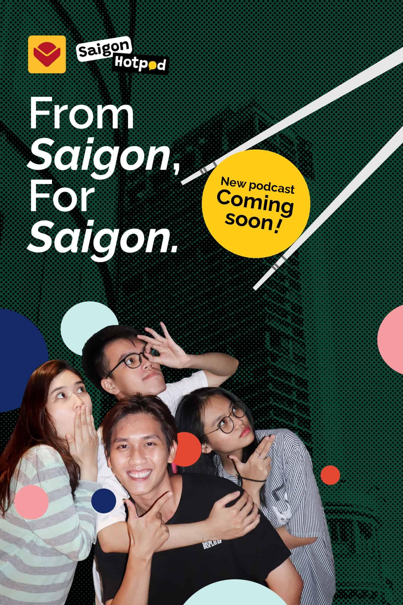 Podcast About Saigon